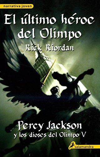 El ultimo heroe del Olimpo / The last hero of Olympus par RICK RIORDAN