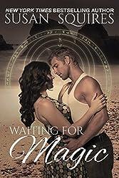 Waiting for Magic (The MAGIC series Book 3) (English Edition)