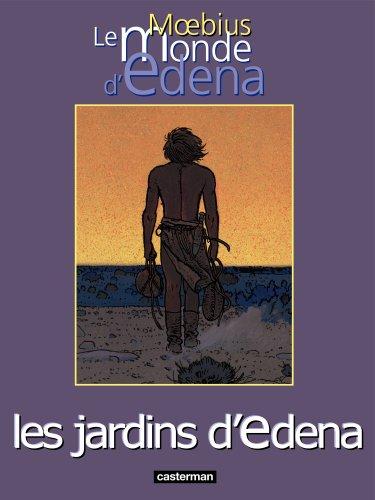 Le Monde d'Edena, tome 2 : Les jardins d'Edena