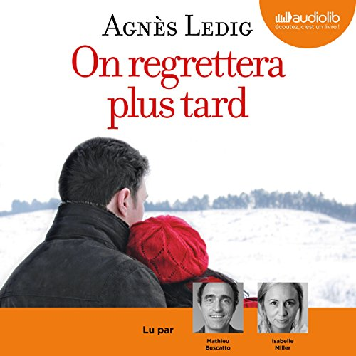 On Regrettera Plus Tard Éric Et Anna-Nina 1
