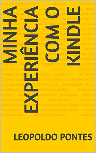 Minha Experiência com o Kindle (Portuguese Edition)