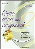 Cursodecocinaprofesional.Tomo2 (Hosteleria Y Turismo)