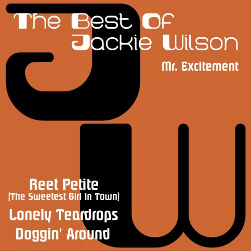 The Best of Jackie Wilson, Mr. Excitement