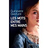 Les Mots entre mes mains (Preludes Litteratures) (French Edition)