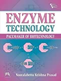 Enzyme Technology: Pacemaker of Biotechnology