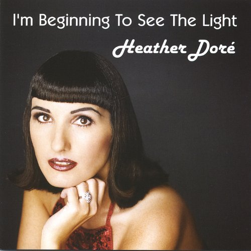 I'm Beginning to See the Light by Heather Dor (2005-06-10) (See Heather)