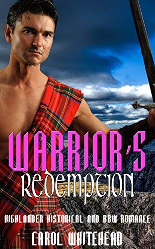 A Warrior's Redemption: Highlander and BBW Romance