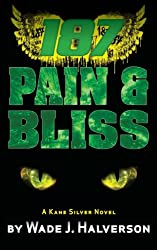 187 Pain & Bliss