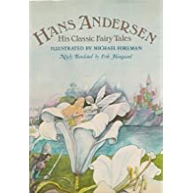 Hans Andersen: His Classic Fairy Tales by Hans Christian Andersen (1978-07-01)