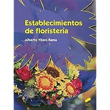 Establecimientos de floristería (Agraria)