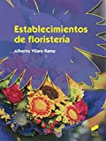 Este libro expone de manera clara y práctica los conceptos y procedimientos necesarios para gestionar un establecimiento de floristería, sus dependencias y características, las tareas que en ellas se desempeñan y cómo desarrollarlas con éxito...