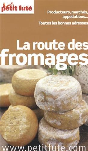 Petit Futé La route des fromages
