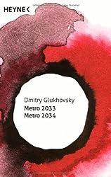 Metro 2033 / Metro 2034 by Dmitry Glukhovsky (2014-04-14)