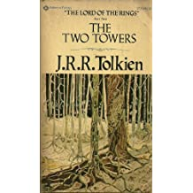The Two Towers - Part Two of The Lord of the Rings