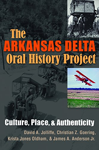 the-arkansas-delta-oral-history-project-culture-place-and-authenticity