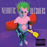 Neurotic Outsiders [Explicit]