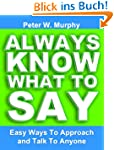 Always Know What To Say - Easy Ways T...