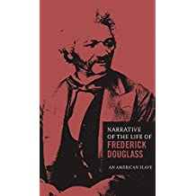 The Narrative of the Life of Frederick Douglass by Frederick Douglass (2015-11-26)