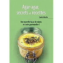Petit livre de - Agar-agar, secrets et recettes