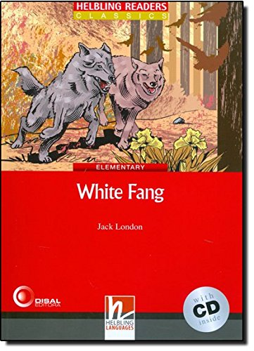 White Fang con audio CD. Helbling Readers Red Series Level 3. A2