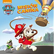 Misión Canina. Patrulla Canina 2 (PAW PATROL)