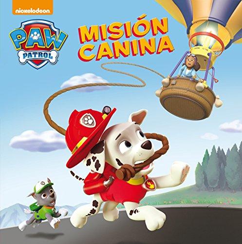 Misión canina. Patrulla Canina. Primeras lecturas (Paw Patrol) por Nickelodeon Nickelodeon