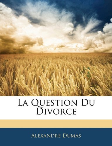 La Question Du Divorce