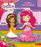 La fête des princesses Charlotte aux Fraises