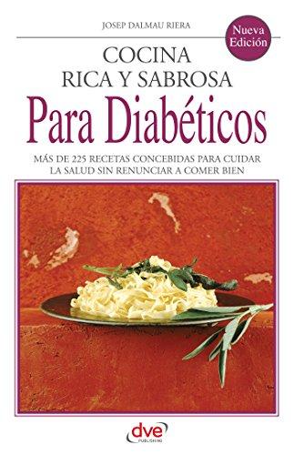 Cocina rica y sabrosa para diabéticos por Josep Dalmau Riera