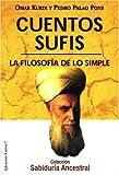 Cuentos sufis: La filosofía de lo simple (Cuentos del mundo)
