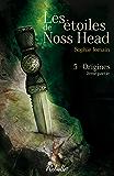 Les étoiles de Noss Head: 5 - Origines (2e partie)