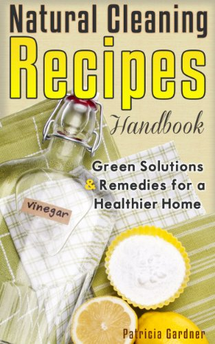 natural-cleaning-recipes-natural-green-cleaning-is-easy-with-this-handbook-of-homemade-products-non-
