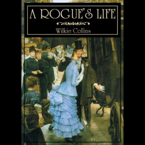 A Rogue's Life  Audiolibri
