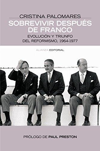 Sobrevivir después de Franco (Alianza Ensayo nº 3492301) por Cristina Palomeras