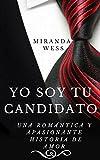 Image de Yo soy tu candidato: Romántica y apasionante historia de amor