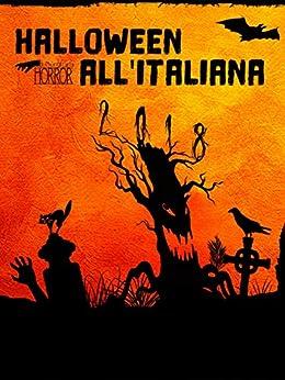 Halloween all'Italiana 2018 di [Vari, Autrori]