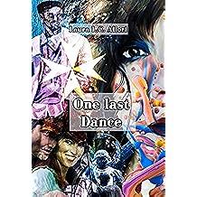 One last Dance: L'ultima volta insieme (Per Amore e per ... Vol. 12)