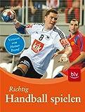 Sportartikel:Richtig Handball spielen: Stopper: Vorwort von Heiner Brand