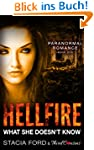Hellfire - What She Doesn't Know: (Pa...