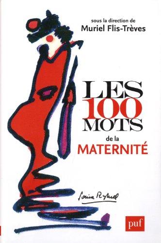 Les 100 mots de la maternit
