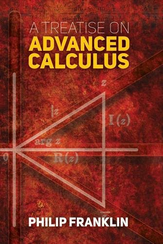 Treatise on Advanced Calculus (Dover Books on Mathematics) por Philip Franklin