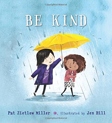Be Kind por Pat Zietlow Miller