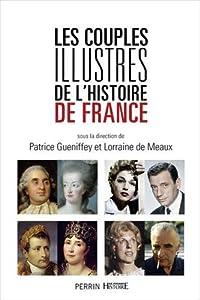 """Afficher """"Les couples illustres de l'histoire de France"""""""