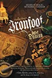 Ironfoot: The Enchanter General, Book One