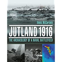 Jutland 1916: The Archaeology of a Naval Battlefield