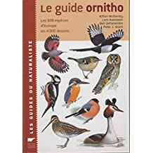 Le Guide Ornitho: les 848 espèces d'Europe en 4000 dessins