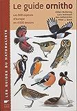 Le Guide Ornitho - Les 848 espèces d'Europe en 4000 dessins