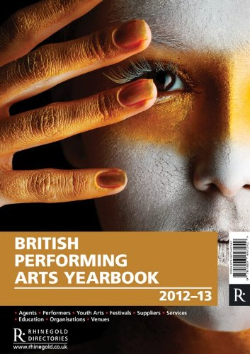 British Performing Arts Yearbook 2012-2013 por Various