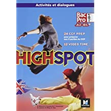 High Spot 1re - Tle - Bac Pro