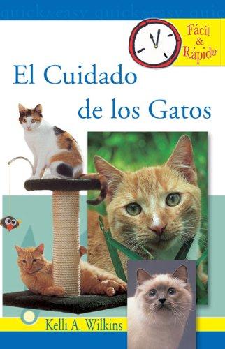 El Cuidado de los Gatos (Facil & Radido) (Spanish Edition) -